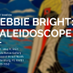 Debbie Bright: Kaleidoscope