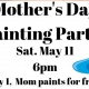 Mother's Day Painting Party