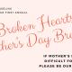 Broken Hearts Mother's Day Brunch