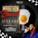 THE MARATHON BRUNCH AFTER DARK!