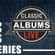 Classic Albums Live 2019