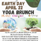 Earth Day Yoga Brunch