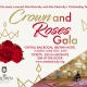 Crown and Roses Gala