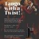 Tango with a Twist!