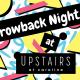 Throwback Night at Upstairs at Caroline