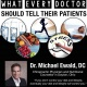 What Every Doctor Should Tell Their Patient Lunch with Dr. Mike Ewald
