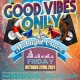 Good Vibes Only Midnight Yacht Cruise