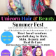 Unicorn Hair & Beauty Summer Fest