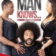 When A Man Knows (The Stageplay)