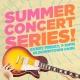 Summer Concert Series!