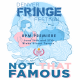 Not That Famous: A Stand Up Comedy Show and Web-Series Premiere