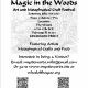 Magic in the Woods an Art and Metaphysical Craft Festival