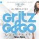 """May 27th """"GoGo & Gritz All White Affair Day Party"""" @ Sandaga 813"""