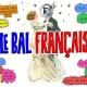 Le Bal Français / A French Party