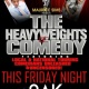 The Heavyweights of Comedy at Oak