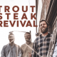 Trout Steak Revival @ Steady Hand Beer Co. 5/23/19