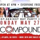 CIROC PRESENTS THE MEMORIAL DAY PARTY AT COMPOUND