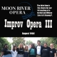 Moon River Opera Presents Opera Improv III