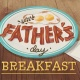 Father's Day Breakfast and Photos