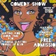 Brown Sugar Comedy Show(Day Party)