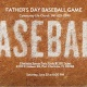 Father's Day Baseball Game