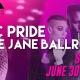 NYC PRIDE AT JANE BALLROOM