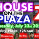 House on the Plaza 2!