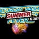 Saturday Night Summer Fever