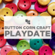 Stay & Play: Button Corn Craft