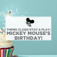 Theme Class/Stay & Play: Mickey Mouse's Birthday!