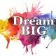 Dream Big Family Art Day