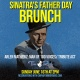 Sinatra's Father Day Brunch