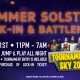 Summer Solstice Lock-In & Battlenite
