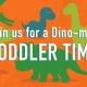 Dino Toddler Time