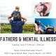Fathers & Mental Illness