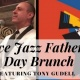 Father's Day Live Jazz Brunch