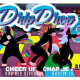 DRIP DROP 6: AUSTIN BLACK PRIDE WEEKEND EDITION