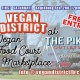 Vegan District, Food Court and Marketplace. Free Entry