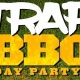 TRAP BBQ-4TH OF JULY