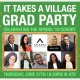 It Takes A Village Grad Party