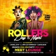 Rollers Day & Night