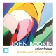 John Bodkin | Color Fission - Opening Reception
