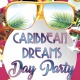 Caribbean Dreams Day Party