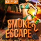 Smoke 2 Escape - Cancun Mexico