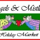 Angels & Mistletoe Holiday Market