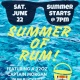Summer of Rum Presented By Evie's Tavern on Main St.