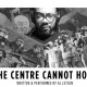 The Centre Cannot Hold - Short Attention Span Theatre Festival Special Performance