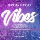 Sunday Funday Vibes