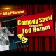 Comedy Show with Ted Holum