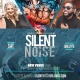 Silent Noise Day Party at Elixir